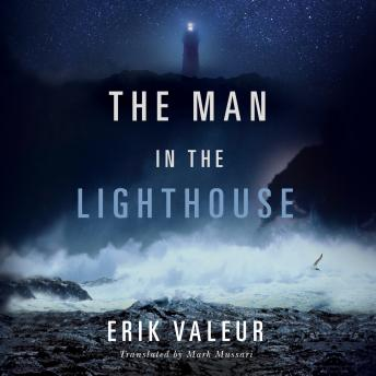 Man in the Lighthouse, Erik Valeur