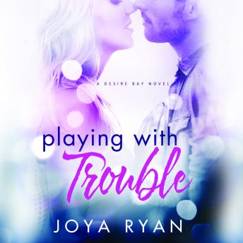 Playing With Trouble, Joya Ryan
