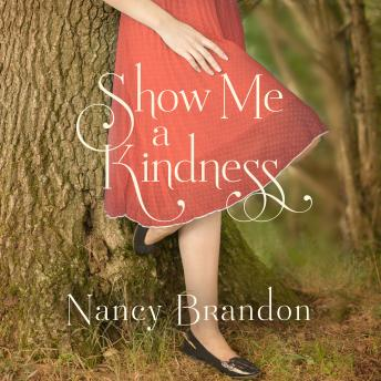 Show Me a Kindness, Nancy Brandon