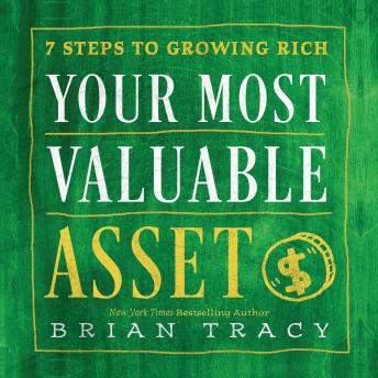 Your Most Valuable Asset, Brian Tracy
