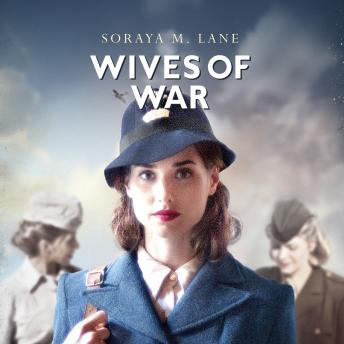 Wives Of War, Soraya M. Lane
