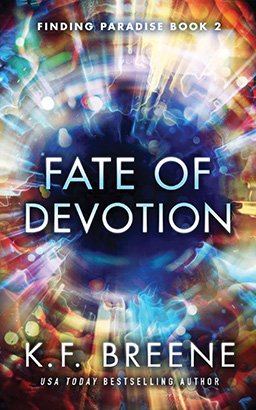 Fate of Devotion, K. F. Breene