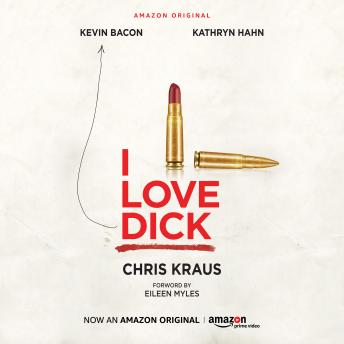 I Love Dick, Chris Kraus