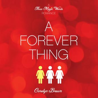 Forever Thing, Carolyn Brown