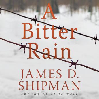 Bitter Rain, James D. Shipman