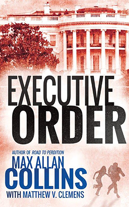 Download Executive Order by Max Allan Collins