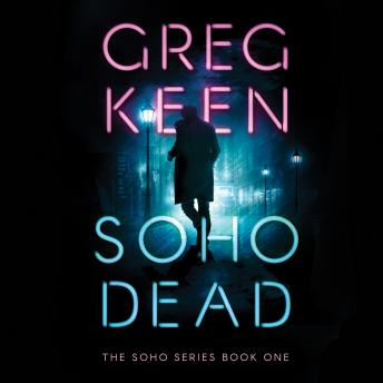 Download Soho Dead by Greg Keen