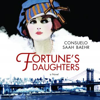 Fortune's Daughters, Consuelo Saah Baehr