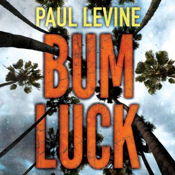 Download Bum Luck by Paul Levine