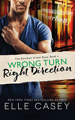Wrong Turn, Right Direction, Elle Casey