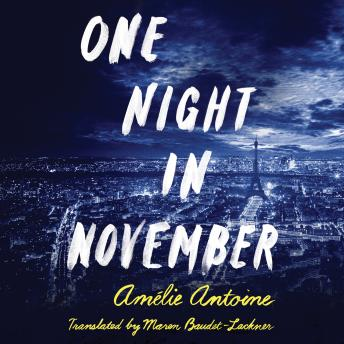 One Night in November, Amélie Antoine