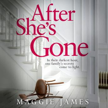 After She's Gone, Maggie James