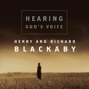 Hearing God's Voice, Henry Blackaby, Richard Blackaby