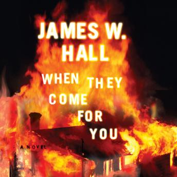 Download When They Come for You by James W. Hall