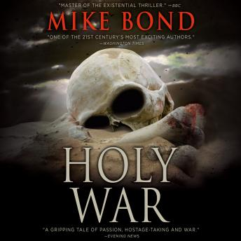 Holy War, Mike Bond