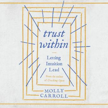 Trust Within, Molly Carroll