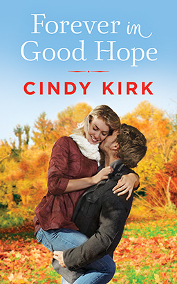 Forever in Good Hope, Cindy Kirk