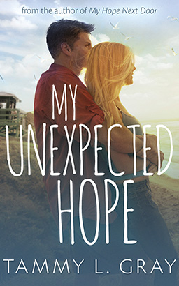 My Unexpected Hope, Tammy L. Gray