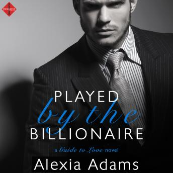 Played by the Billionaire, Alexia Adams