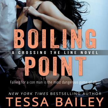 Boiling Point, Tessa Bailey