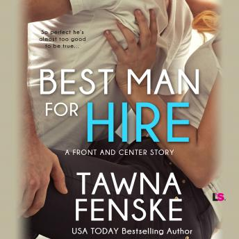 Best Man for Hire, Tawna Fenske