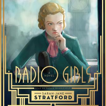 Radio Girls, Sarah-Jane Stratford