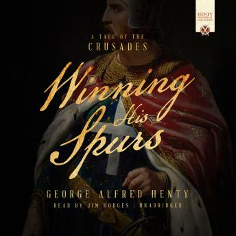 Download Winning His Spurs: A Tale of the Crusades by George Alfred Henty