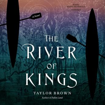 River of Kings, Taylor Brown