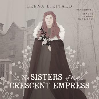 Sisters of the Crescent Empress, Leena Likitalo