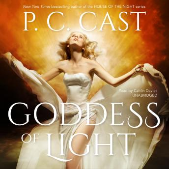 Goddess of Light, P.C. Cast