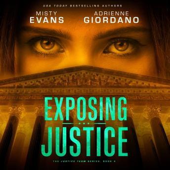 Exposing Justice, Adrienne Giordano, Misty Evans