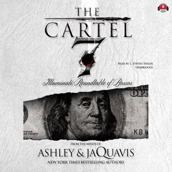 Cartel 7: Illuminati: Roundtable of the Bosses, Ashley & JaQuavis