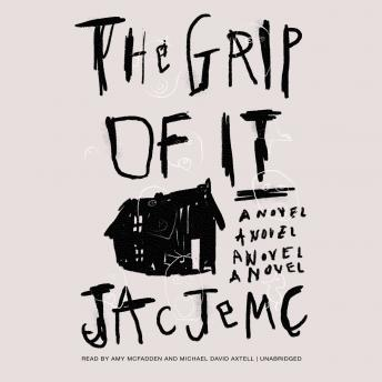 Grip of It, Jac Jemc