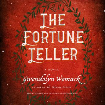 Fortune Teller, Gwendolyn Womack