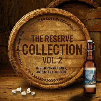 Movie Nightcap: The Reserve Collection, Vol. 2, Jill Tighe, Abe Saffer, Nate Fisher