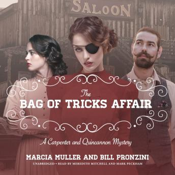 Bags of Tricks Affair: A Carpenter and Quincannon Mystery, Bill Pronzini