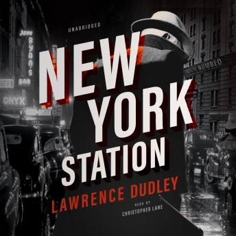 New York Station, Lawrence Dudley