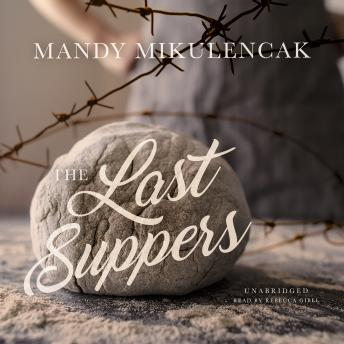 Last Suppers, Mandy Mikulencak