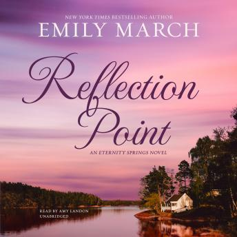 Reflection Point: An Eternity Springs Novel, Emily March