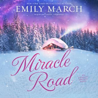 Miracle Road: An Eternity Springs Novel, Emily March