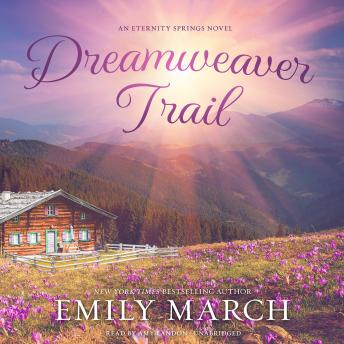 Dreamweaver Trail: An Eternity Springs Novel