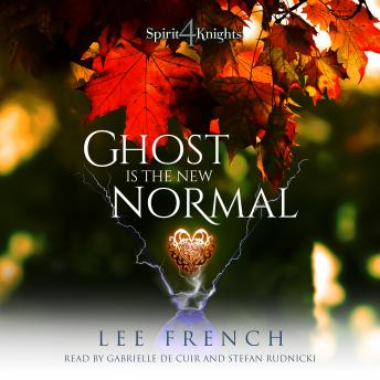 Ghost Is the New Normal, Lee French