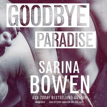 Download Goodbye Paradise by Sarina Bowen