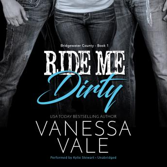 Ride Me Dirty, Vanessa Vale