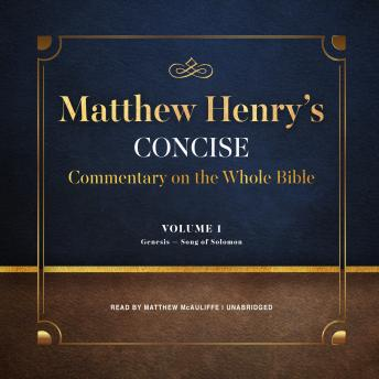 Matthew Henry's Concise Commentary on the Whole Bible, Vol. 1, Matthew Henry
