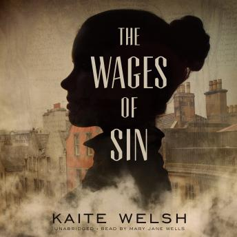 Wages of Sin, Kaite Welsh
