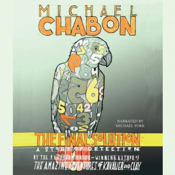 Final Solution: A Story of Detection, Michael Chabon