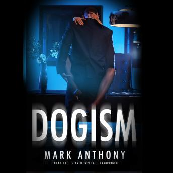 Dogism, Mark Anthony