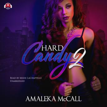 Hard Candy 2: Secrets Uncovered, Amaleka McCall