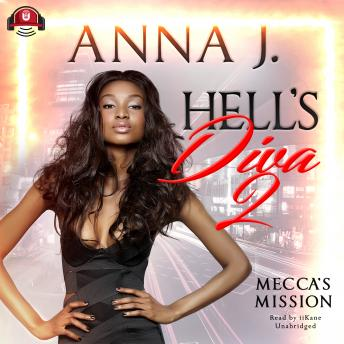 Hell's Diva 2: Mecca's Mission, Anna J.